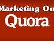 Create 5 Quora answers with powerful backlinks to your blog or website