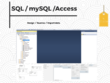 Design a database (SQL / mySQL or Access)