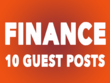 10x Guest Post On High Quality Finance Blogs