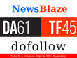 Write and publish Guest Post On NewsBlaze.com - DA61, TF45