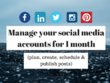 Manage your three (3) social media accounts for 1-month
