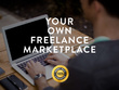 Create your own freelance marketplace