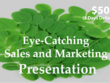 Eye catching sales and marketing presentation within 3 days