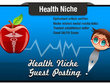 5x Write And Guest Post A Health Niche Seo Optimised Article On A Health Related Site