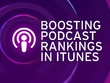 Promote your podcast rankings on itunes