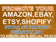 Professionally Promote Your Amazon Ebay Etsy Shopify Store Products for one week