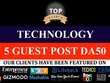 4 GUEST POSTS ON Technology niche DOFOLLOW LINKS DA 20 -DA50