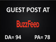 I Will Write And Publish A Guest Post On BuzzFeed DA94