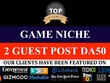 2 GUEST POSTS ON GAME NICHE DOFOLLOW LINKS DA 20 -DA50