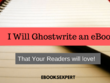 Ghostwrite a 5000 words nonfiction e-book for you