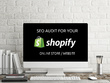 SEO AUDIT ON YOUR SHOPIFY WEBSITE