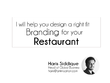 Design your corporate branding for restaurant including (Logo, Style Guide)