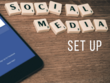 Set up and optimise 3 social media platforms