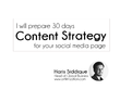 Effective social media content strategy for a month (30 days)