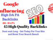 Google Influencing 45 Backlinks from High 60+ DA PA Web 2.0