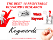 Research 15 Most Profitable Keywords For Your Site