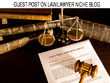 Write an Engaging Guest Post On QUALITY Law And Lawyer Blog