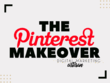 Revamp your Pinterest Account