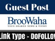 Publish Guest Post On Broowaha with dofollow link