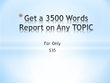 Write a 3500 Report on any topic