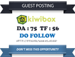 Write & publish guest post on KiwiBox DA 75 TF 56 Do follow
