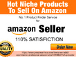 Find five Niche Hot Products To Sell On Amazon For Good Profit