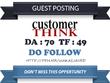 Write & publish Do Follow Guest Post On Customerthink.com- DA 70