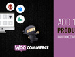 Add 100 products in WooCommerce