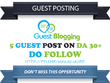 Write & Publish 5 guest posts on Above DA 30 websites Dofollow