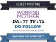 Publish a Do Follow Post On WorkingMother.com - DA 77 Link
