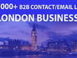 Send you 15000 plus LONDON B2B Contact/Email list