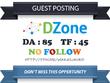 Write & Publish Guest Post on Dzone - Dzone.com - DA 85