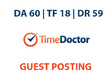 Publish a guest post on Time Doctor Blog - DA60, TF18, DR59