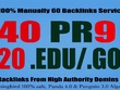Get 40 PR9+ 20 EDU/GOV Safe SEO Powerful High PR Backlinks Build