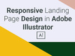 Design a responsive website landing page in Adobe Illustrator