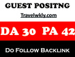 Publish  guest post Travelwkly- Travelwkly.com DA 31 PA 41