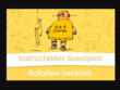 I Will Post A Guest Post On Instructables