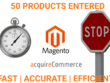 Add 50 products to your Magento site - FAST