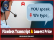 Do a 30 minutes of Flawless And Fast Audio Video Transcription