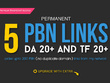 Do 5 Manual HIGH TF CF DA PA 30+ to 10 Dofollow PBN Backlinks