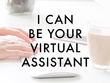 Be your virtual/personal assistant for 5 hours