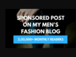 I will post your guest post on my mens fashion blog