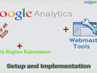 Google Analytics, Webmaster tools + search engine submission