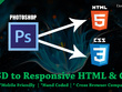 Convert PSD, AI and Indesign file to html5/css