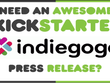 Write A Press Release For Kickstarter Or Indiegogo Campaign
