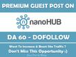 Publish Guest Post on NanoHub. Nanohub.org - DA 60