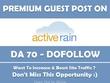 Publish Guest Post on ActiveRain. Activerain.com - DA 70 PA 75