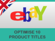 Optimise 10 titles on your eBay account