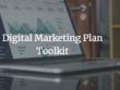 Provide a Digital Marketing Plan Toolkit