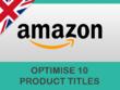 Optimise 10 Amazon listings